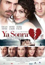 Ya Sonra / А след това (2011)